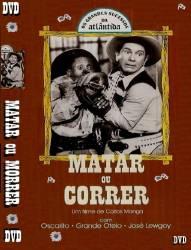DVD MATAR OU CORRER - OSCARITO