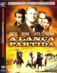 DVD A LANÇA PARTIDA - 1954