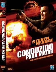 DVD CONDUZIDO PARA MATAR - STEVEN SEAGAL