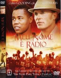 DVD MEU NOME E RADIO - CUBA GOODING JR.