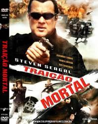 DVD TRAIÇAO MORTAL - STEVEN SEAGAL
