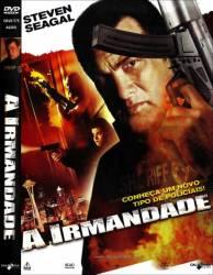 DVD A IRMANDADE - STEVEN SEAGAL