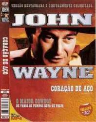 DVD CORAÇAO DE AÇO - JOHN WAYNE