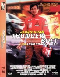 DVD THUNDERBOLT - AÇAO SOBRE RODAS - JACKIE CHAN
