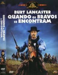 DVD QUANDO OS BRAVOS SE ENCONTRAM - BURT LANCASTER