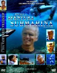 DVD AVENTURA SUBMARINA - RON ELY - VOL 1
