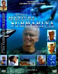 DVD AVENTURA SUBMARINA - RON ELY - VOL 2