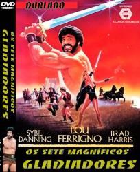 DVD OS SETE MAGNIFICOS GLADIADORES - LOU FERRIGNO