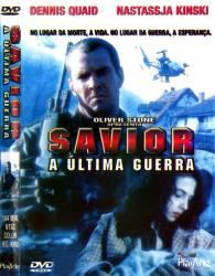 DVD SAVIOR - A ULTIMA GUERRA - DENNIS QUAID