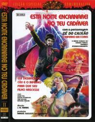DVD ESTA NOITE ENCARNAREI NO TEU CADAVER - ZE DO CAIXAO