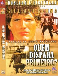 DVD QUEM DISPARA PRIMEIRO - GIULIANO GEMMA