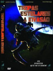 DVD TROPAS ESTELARES 4 - A INVASÃO