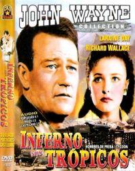 DVD INFERNO NOS TROPICOS - JOHN WAYNE