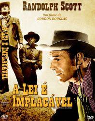 DVD A LEI E IMPLACAVEL - RANDOLPH SCOTT