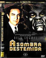 DVD A SOMBRA DESTEMIDA VOL 2 - BELA LUGOSI