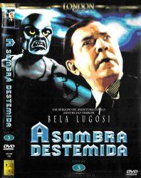DVD A SOMBRA DESTEMIDA VOL 3 - BELA LUGOSI