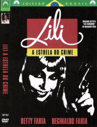 DVD LILI - A ESTRELA DO CRIME - NACIONAL