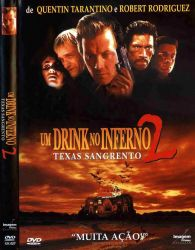 DVD UM DRINK NO INFERNO 2 - ROBERT PATRICK