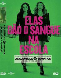 DVD ACADEMIA DE VAMPIROS - ELAS DAO O SANGUE NA ESCOLA