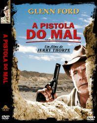 DVD A PISTOLA DO MAL - GLENN FORD